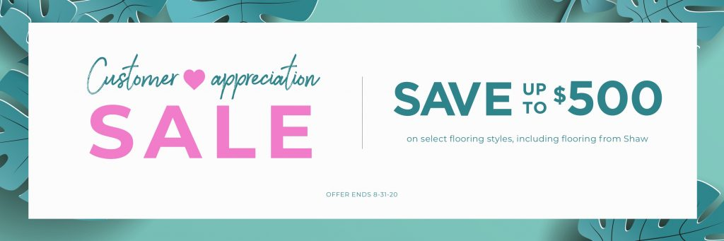 Customer Appreciation Sale | Choice Floor Center